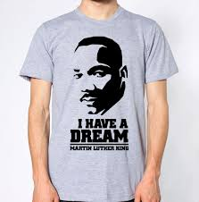 Martin Luther King Shirt Design Martin Luther King Top I Have A Dream Legend T Shirt Funny Unisex Casual Tshirt Gift Be Awesome T Shirt Print On Tee Shirt From Wildmarkstore 12 96