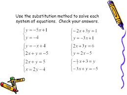 use the substitution method to solve each system of equations