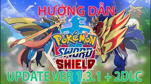 Hướng Dẫn (Kèm Link Tải) cho anh em cách cài 2 DLC và update pokemon sword  and shield Ver 1.3.1 - YouTube