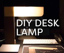 Diy Minimalist Desk Lamp 9 Steps With Pictures