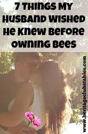 40 Things My Husband Wished He Knew Before Owning Bees Classy Stup Wife