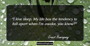 Hemingway Quotes On Love Simple 48 Most Famous Quotes By Ernest Hemingway The Author Of The Old