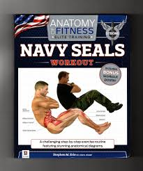 Anatomy Of Fitness Elite Training Navy Seals Workout With