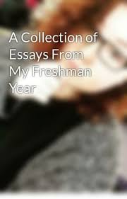a collection of essays from my freshman year the book thief  a collection of essays from my freshman year the book thief comparison essay wattpad