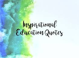 inspirational education quotes inspirational education quotes middle school mama