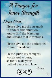 Prayer For Strength Kikislim Spiritual Prayer Quotes