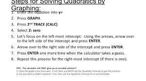steps for solving quadratics by graphing 1 enter the equation into y 2