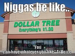dollar tree - quickmeme via Relatably.com