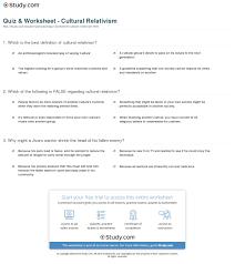 quiz worksheet cultural relativism com print cultural relativism in sociology definition argument examples worksheet