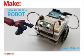 How To Macke How To Make A Robot Amazon In Gordon Mccomb Books