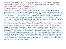 romeo and juliet theme of love essay ppt  mercutio often mocks romeo s vision of love he is an anti r tic character