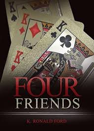 Four Friends by K. Ronald Ford