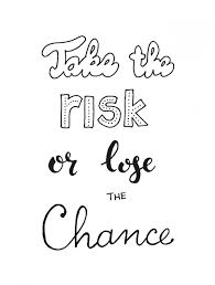 Ansichtkaart Take The Risk Or Lose The Chance