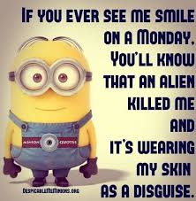 Monday Quotes Funny Awesome Funny Monday Quotes If I Smile On A Monday Fit For Fun