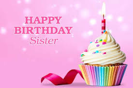 Birthday Message For Sister Birthday Sms Wishes For Sister