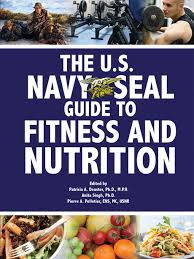 le dels for the u s navy seal guide to fitness and nutrition by u s navy