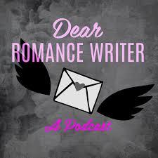 Dear Romance Writer Podcast
