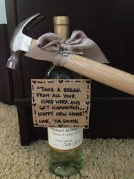 Superior Housewarming Gift. Why Give Wine When You Can Give Wine And A Hammer!