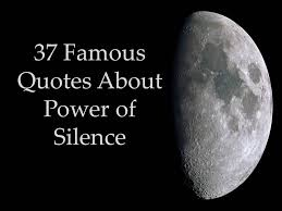 Quotes About Pictures Inspiration 48 Famous Quotes About Power Of Silence