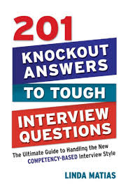 knockout answers to tough interview questions 201 knockout answers to tough interview questions