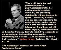 Aldous Huxley Quote 1 - The Global Elite via Relatably.com