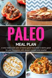 Planned Meals For A Week Paleo Meal Plan 1 Week Of Yummy And Healthy Meals