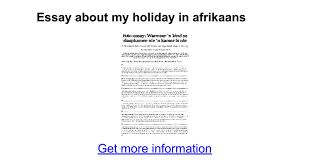 essay about my holiday in afrikaans google docs