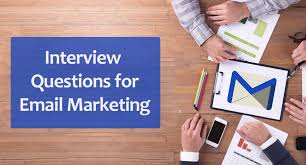 Common Marketing Interview Questions 10 Common Email Marketing Interview Questions To Prepare For