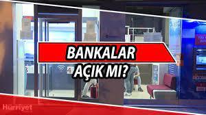 Bankalar açık mı? Bugün bankalar çalışıyor mu? Arefe günü ve bayramda  bankaların çalışma saatleri - Son Dakika Haberleri