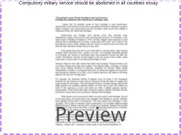 compulsory military service should be abolished in all countries  compulsory military service should be abolished in all countries essay should military service be compulsory