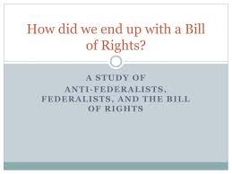 Bill Of Rights Powerpoint Ppt How Did We End Up With A Bill Of Rights Powerpoint