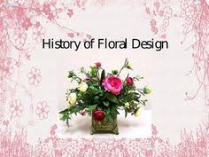 history of floral design powerpoint introduction to floral design slideshow i cant wait to teach this