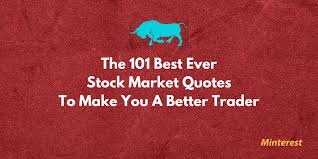 Stock Market Quotes Today Stunning 48 Best Ever Stock Market Quotes To Make You A Better TraderInvestor