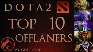 top 10 best offlane heroes dota 2 patch 6 88d youtube