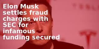 Image result for tesla musk fraud