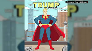Superman, the fictional superhero from the popular dc comics comic book series with the same. Donald Trump Gets His Own Coloring Book Cnn Video