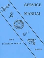 universal jeep service manual late cj3b cj5 cj6