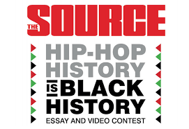 the source presents the hip hop history is black history contest the source presents the hip hop history is black history contest