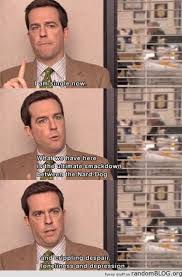 Funny Office Quotes Custom Me Irl Xpost Rmeirl DunderMifflin