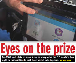 Eyes on the prize: The market for pre-2000 trucks in light of ELD ...