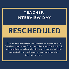 rescheduling an interview teacher interview day rescheduled for april 21 montgomery