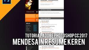 Tutorial Photoshop Cc 2017 Membuat Desain Resume Youtube