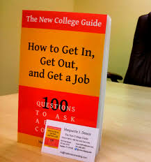 the new college guide how to get in get out and get a job the new college guide paperback edition 20140306 144840