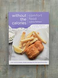 Food Calorie Book Comfort Food Without The Calories Cookery Book By Justine Pattison