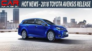 2018 Toyota Avensis Specs and Release - YouTube