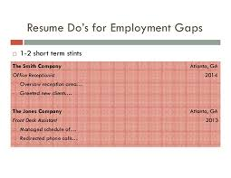 Employment Gaps Reframing Your Experiences Mesmerizing Employment Gaps On Resume
