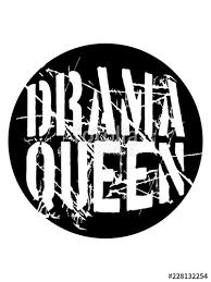 Drama Queen Rund Kugel Kreis Ball Stempel Frau Prinzessin Weiblich