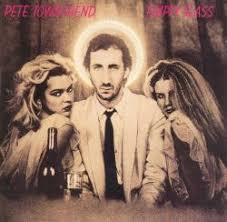 <b>Empty</b> Glass - <b>Pete Townshend</b> | Songs, Reviews, Credits | AllMusic