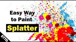 Easy Things To Paint Easiest Way To Make Paint Splatter Effect With Watercolor Easy