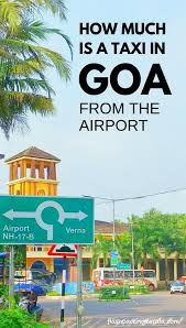 Goa Taxi Fare Chart How To Take Pre Paid Taxi From Goa Airport Taxi Fare Cost